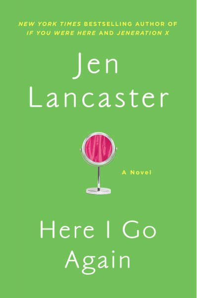 BlogHer Book Club:  Here I Go Again